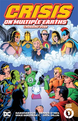 Crisis On Multiple Earths Book 1 Crossing Over TP