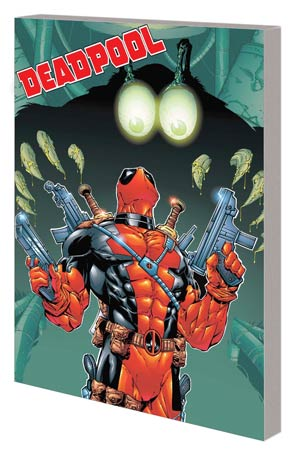 Deadpool By Joe Kelly Complete Collection Vol 2 TP