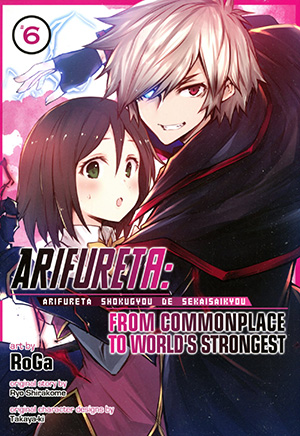 Arifureta From Commonplace To Worlds Strongest Vol 6 GN