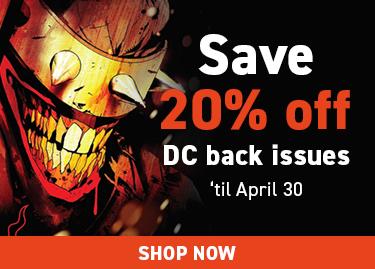 Save 20% off dc back issues 'til April 30